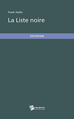 La Liste noire (French Edition)