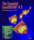 The Essential Coreldraw! 4.0