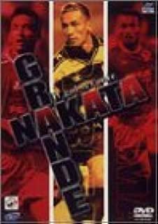 Grande NAKATA-グランデ・ナカタ- [DVD]
