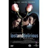 Lost and Delirious [Verleihversion]