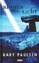 Blaues Licht. ( Ab 12 J.).