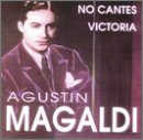 Agustin Magaldi, El Seor Del Tango, No Cantes Victoria - Acquaforte,