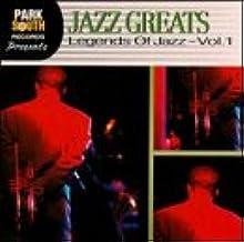 Jazz Greats: Legends of Jazz 1