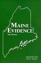 Maine Evidence (6th Edition)