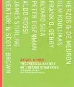 Theoretical Anxiety and Design Strategies in the Work of Eight Contemporary Architects (Mit Press)