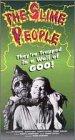 Slime People [VHS]