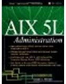 AIX 5L Administration by Randal K. Michael [McGraw-Hill Osborne Media, 2002] (Paperback) [Paperback]