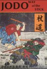 Jodo Way Of The Stick: The Way of the Stick - Michael Finn