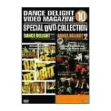 ストリートダンスDVDシリーズ DANCE DELIGHT VIDEO MAGAZINE スペシャルDVDコレクション10