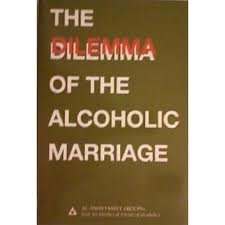 Hardcover The Dilemma of the Alcoholic Marriage Book
