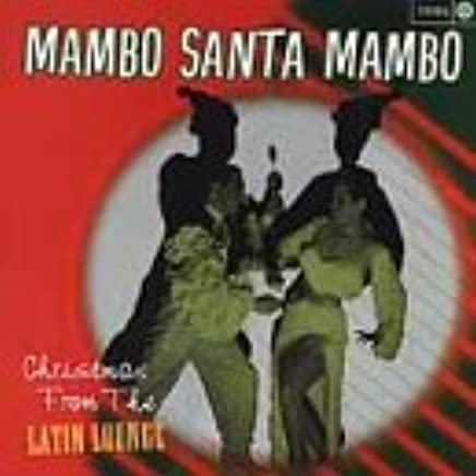Various Artists - Mambo Santa Mambo: Christmas From the