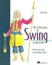 Up to Speed With Swing User Interfaces With Java Foundation Classes 2ND EDITION [PB,1999]
