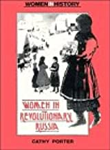 Women in Revolutionary Russia (Women in History)