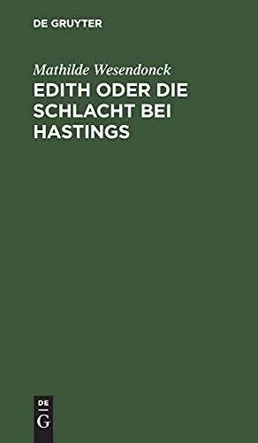 Edith oder die Schlacht bei Hastings: Ein Trauerspiel