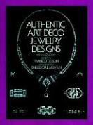 Authentic Art Deco Jewelry Designs (Dover Jewelry and Metalwork)