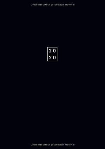 2020: Praktischer Wochenplaner 2020 A4 Groß Schwarz Schlicht | Layout Vertikal | 1 Woche auf 2 Seiten, 1 Spalte pro Tag | Praktisch & Übersichtlich