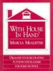 With House in Hand: A Step-Bystep Planner for Your Home
