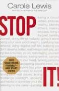 Stop It!: The Simple Solution to Weight Loss