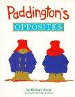 Paddington's Opposites