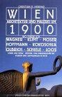Wien speziell, Architektur und Malerei um 1900 - Christian Nebehay
