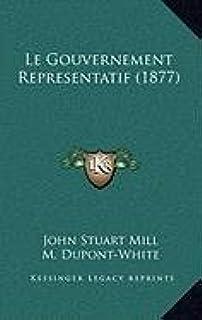 Le Gouvernement Representatif (1877)