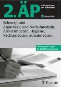 2. ÄP - Schwerpunkt Anästhesie und Notfallmedizin, Arbeitsmedizin, Hygiene, Rechtsmedizin, Sozialmedizin (Hammerexamen)