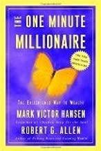 One Minute Millionaire by Hansen, Mark Victor, Allen, Robert G. [Hardcover]