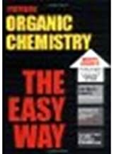Organic Chemistry the Easy Way by Hathaway Ph.D., Bruce A. [Barron's Educational Series, 2005] (Paperback) [Paperback]