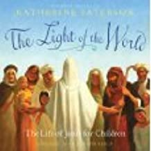Life of Jesus for Children by Katherine Paterson (2008-08-01)