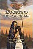Il destino dei Gemelli. Le leggende (Vol. 1)