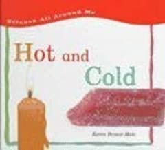 Hot and Cold (Science All Around Me)