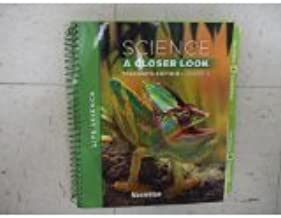 Science: A Closer Look, Grade 4, Teacher Edition, Life Science, Vol. 1