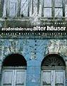 Instandsetzung von Natursteinmauerwerk (Altbaumodernisierung, Band 7) - Andreas Rentmeister