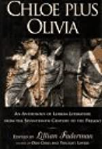 Chloe Plus Olivia: An Anthology of Lesbian Literature from the Seventeenth Century to the Present