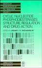 Cyclic Nucleotide Phosphodiesterases: Structure, Regulation and Drug Action (Wiley Series in Molecular Pharmacology of Cell Regulation)
