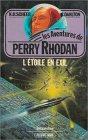 Les aventures de Perry Rhodan - L'étoile en exil : Anticipation fleuve noir n° 373 / 13