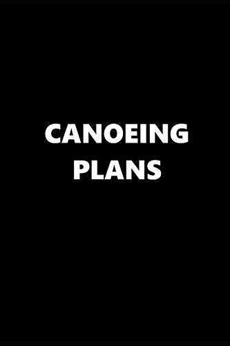 2019 Daily Planner Sports Theme Canoeing Plans Black White 384 Pages: 2019 Planners Calendars Organizers Datebooks Appointment Books Agendas