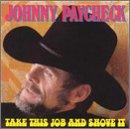 Take This Job & Shove It -  Paycheck, Johnny, Audio CD