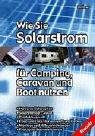 Wie Sie Solarstrom für Camping, Caravan und Boot nutzen