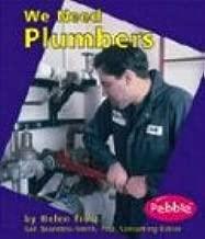 We Need Plumbers (Helpers in Our Community)