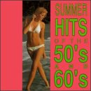 Summer Hits 50's & 60's