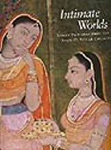 Intimate Worlds: Indian Paintings from the Alvin O. Bellak Collection