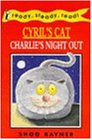 Ready Steady Read Cyrils Cat Charlies Night Out