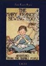 The Mary Frances Sewing Book: Adventures Among the Thimble People
