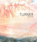 Turner, Aquarelle