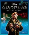 Atlantide, l'empire perdu : Le guide officiel