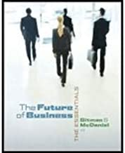 Future of Business - Essentials -Text Only (4th, 09) by [Paperback (2008)]