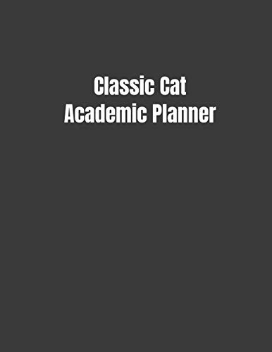 Classic Cat Academic Planner: Student Calendar Organizer with To-DoList, Notes, Class Schedule For Cat Lovers
