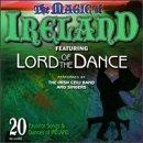 Magic of Ireland: 20 Favorite Irish Songs & Dances
