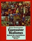 Expressiver Realismus: Malerei Der Verschollenen Generation